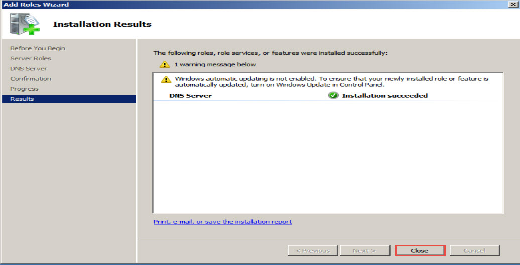 Training to Install Domain Name System (DNS) In Windows Server 2008 close 5