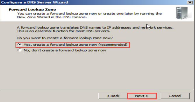"""Yes, create a forward lookup zone now (recommended)"" option and hit the ""Next"" button to proceed"